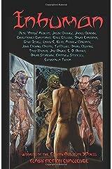 Inhuman: Absolute XPress Flash Fiction Challenge #4 Paperback