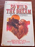 So Wild the Dream, Saliee O'Brien, 0553119710