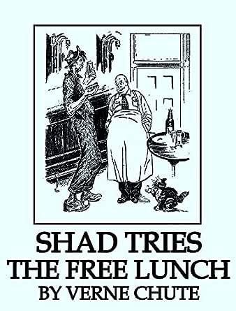 Shad Tries The Free Lunch (English Edition) eBook: Chute, Verne : Amazon.es: Tienda Kindle