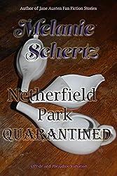 Netherfield Park Quarantined