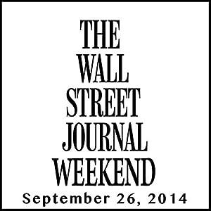 Weekend Journal 09-26-2014 Newspaper / Magazine