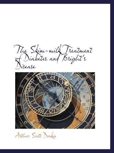 The Skim-milk Treatment of Diabetes and Bright's Disease ebook