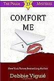Comfort Me (Psalm 23 Mysteries) (Volume 13)