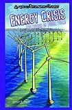 Energy Crisis, Daniel R. Faust, 1404242317