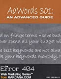AdWords 301: An Advanced Guide (AdWords University, Part 3)