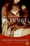 Revenge of the Rose by Nicole Galland front cover