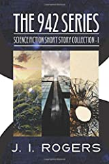 The 942 Series - Science Fiction Short Story Collection 1 (Tamyrh Quarterly) Paperback