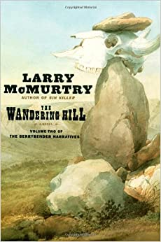 Wandering Hill, the (Berrybender Narratives)