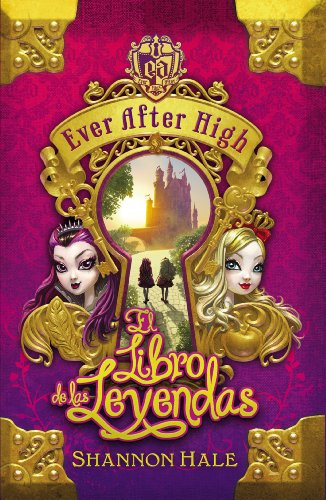 El Libro del Destino (Serie Ever After High 1) (Spanish Edition) by