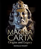 Magna Carta: Origins and Legacy