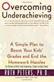 Overcoming Underachieving, Ruth Peters, 0767904583