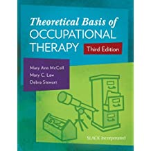 Theoretical Basis of Occupational Therapy by Mary Ann McColl (28-Feb-2015) Paperback
