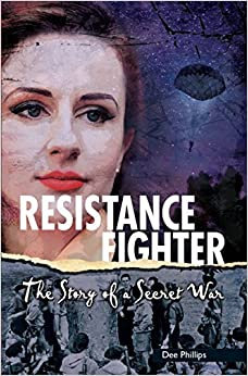 Resistance Fighter (Yesterday's Voices) by Dee Phillips (2015-01-01)