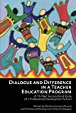 Dialogue and Difference in a Teacher Education Program, Marilyn Johnston-Parsons, 1617357650