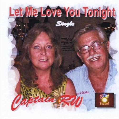 Let Me Love You Mp3 Free Download: Amazon.com: Let Me Love You Tonight: Captain Rw: MP3 Downloads