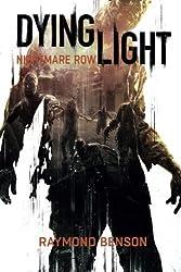 Dying Light - Nightmare Row