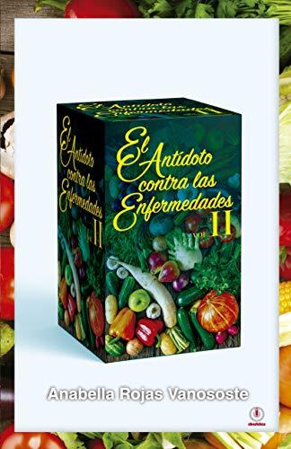 Amazon.com: El antídoto contra las enfermedades: Volumen II (Spanish ...