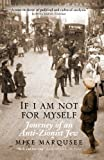 If I Am Not for Myself, Mike Marqusee, 1844674355