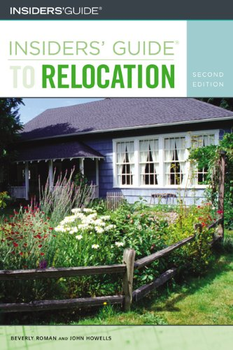 Read Online Insiders' Guide to Relocation, 2nd (Insiders' Guide Series) pdf