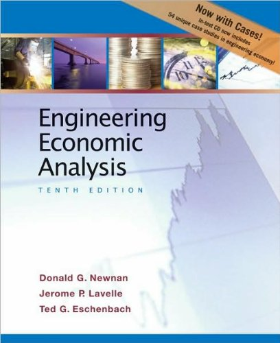 Engineering Economic Analysis (text only) 10th (Tenth) edition by D. Newnan,J. Lavelle,T. Eschenbach