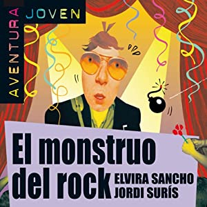 El monstruo del rock [The Rock Monster] Audiobook