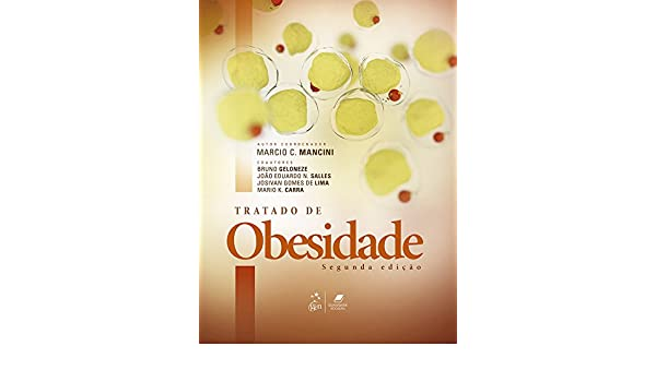 Tratado de Obesidade (Portuguese Edition) - Kindle edition by Marcio C. Mancini. Professional & Technical Kindle eBooks @ Amazon.com.