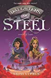 Daughters of Steel (Sisters of Glass)