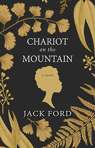 Chariot on the Mountain (Life On A Plantation For A Slave)