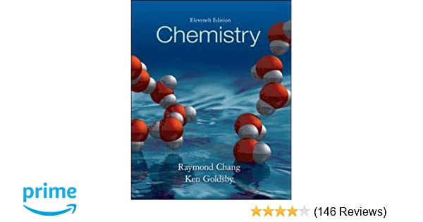 Chemistry 11th edition raymond chang kenneth a goldsby chemistry 11th edition raymond chang kenneth a goldsby 9780077666958 amazon books fandeluxe Gallery