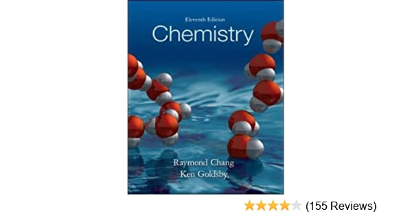 Chemistry 11th edition raymond chang kenneth a goldsby chemistry 11th edition raymond chang kenneth a goldsby 9780077666958 amazon books fandeluxe Image collections