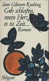 img - for Geh schlafen, mein Herz, es ist Zeit book / textbook / text book