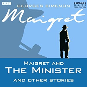 Maigret and the Minister and Other Stories (Dramatised) Radio/TV