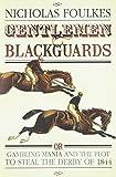 Gentlemen & Blackguards