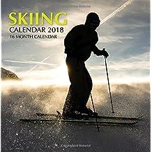 Skiing Calendar 2018: 16 Month Calendar