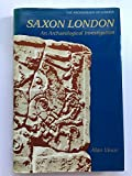 img - for Saxon London (The archaeology of London) book / textbook / text book