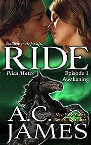 Ride: Awakening (Puca Mates)