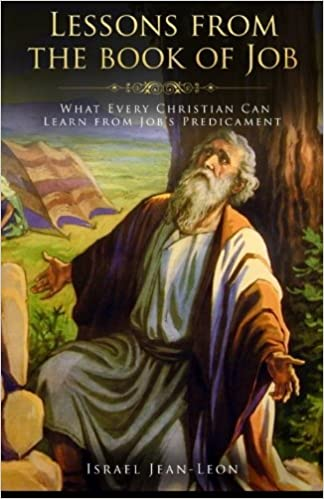 Amazon com: Lessons From The Book Of Job: What Every