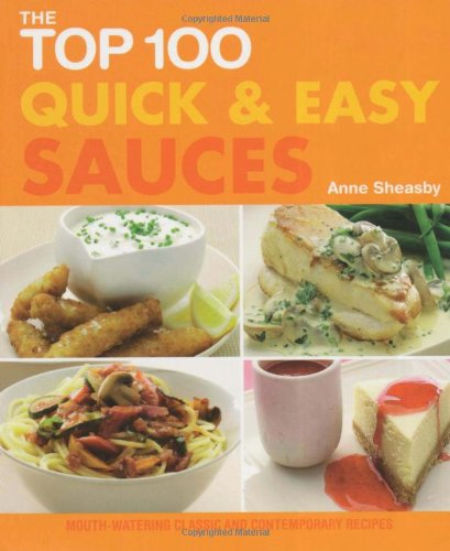 Top 100 Quick & Easy Sauces PDF