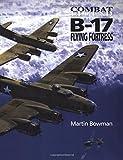 B-17 Flying Fortress (Combat Legend) (Combat Legends)