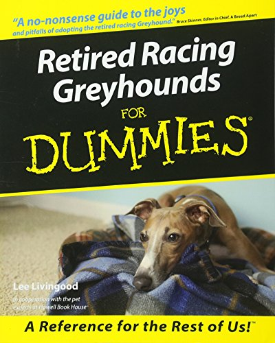 (Retired Racing Greyhounds For Dummies)