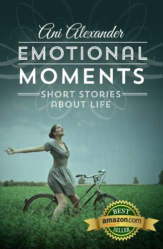 Book cover image for Emotional Moments (Short Stories About Life)