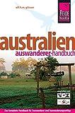 Australien - das Auswanderer-Handbuch