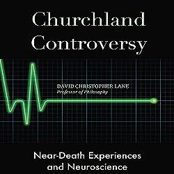 Churchland Controversy