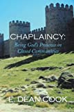 Chaplaincy: Being God's Presence in Closed Communities: A Free Methodist History 1935-2010