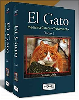 El Gato. Medicina Clínica Y Tratamiento: Susan E. Little: 9789505554201: Amazon.com: Books