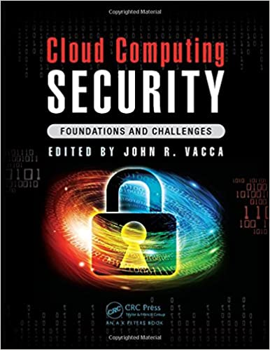 Cloud Computing Security: Foundations And Challenges 1st Edition