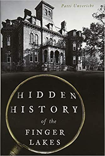 Amazon Hidden History Of The Finger Lakes 9781467138192