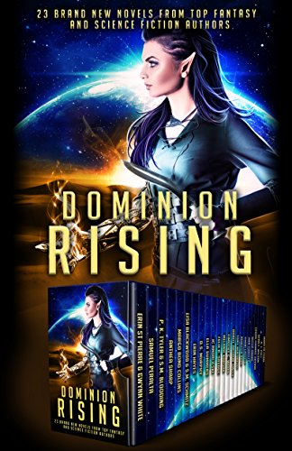 Dominion Rising: 23 Brand New Novels from Top Fantasy and