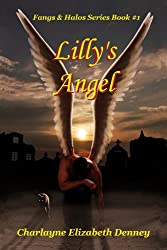 Lilly's Angel (Fangs & Halos Book 1)