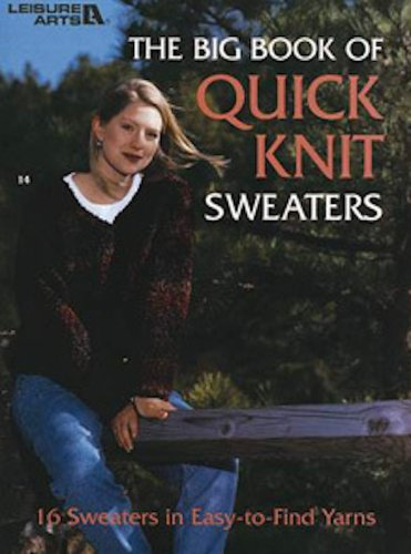 Quick Knit Vests - The Big Book of Quick Knit Sweaters